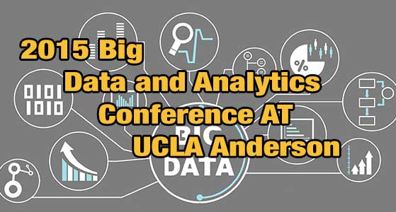 big data and analytics conference 2015 at ucla anderson