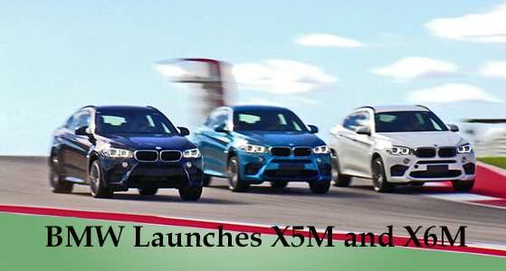 BMW Launches X5M and X6M