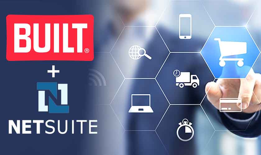 built adopts netsuite unified cloud commerce platform to launch innovative omnichannel company