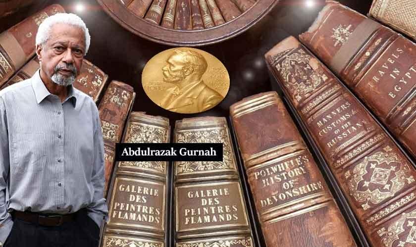 The 2021 Nobel Prize in Literature awarded to Abdulrazak Gurnah