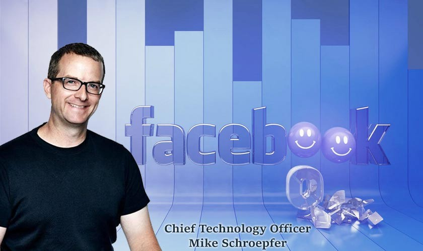 Facebook's longtime Chief Technology Officer Mike Schroepfer to step down