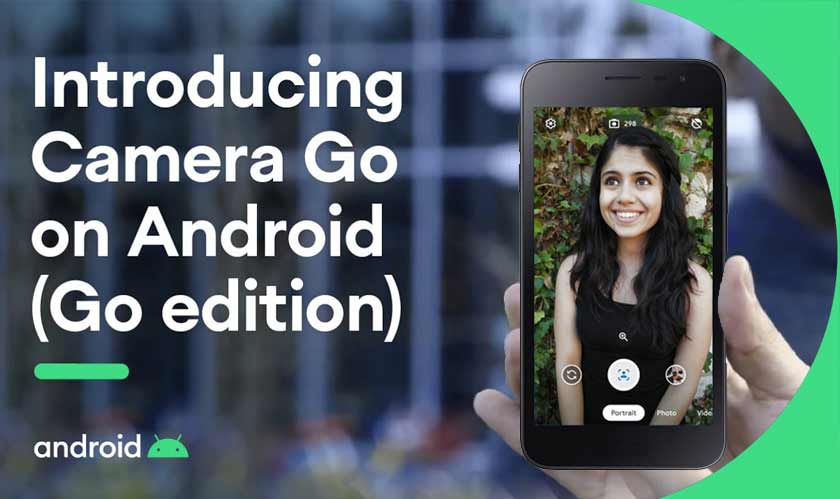Android Go phones receives better camera app Camera Go