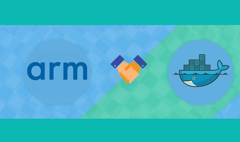 Arm announces strategic partnership with Docker