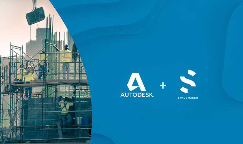 Spacemaker Acquired by Autodesk