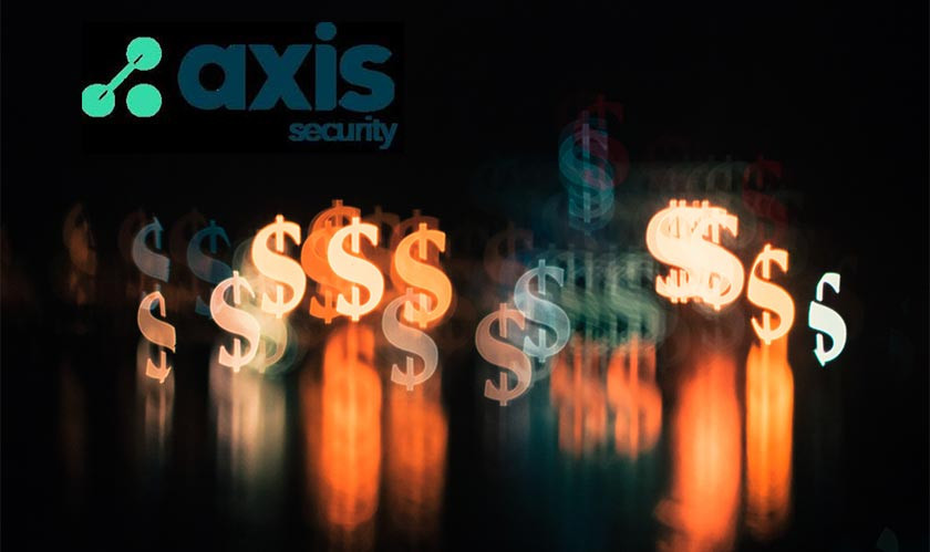 Axis Security Raises $32 Million, Poised For Growth
