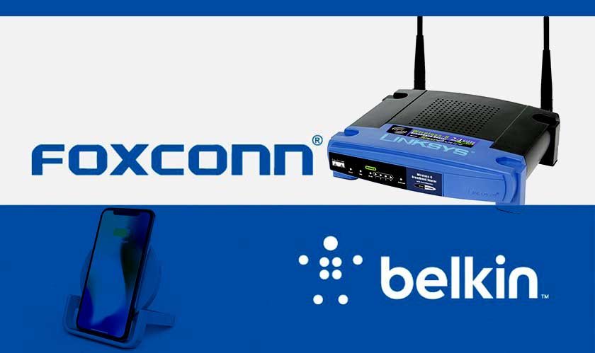 Belkin, Linksys, and Wemo coming under Foxconn