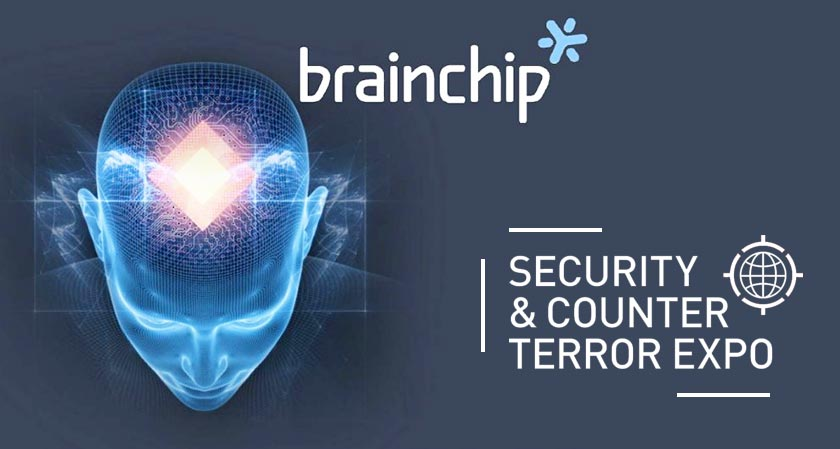 BrainChip will be exhibited at Security and Counter Terrorism Expo