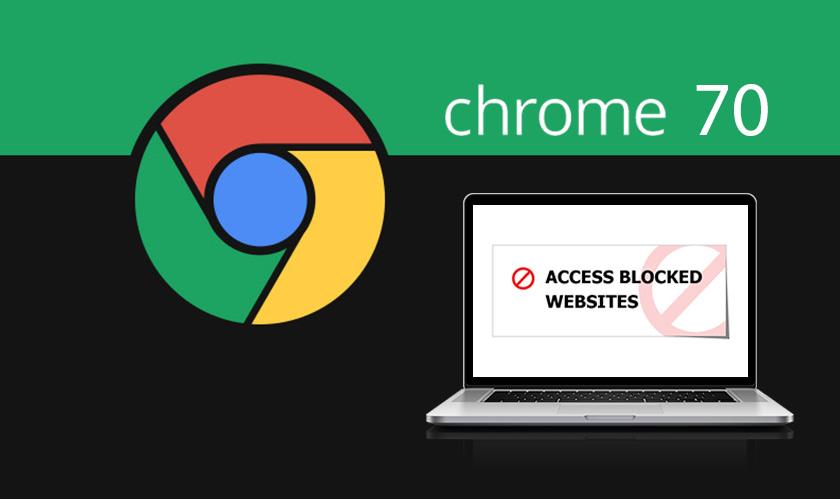 chrome 70 blocks old websites