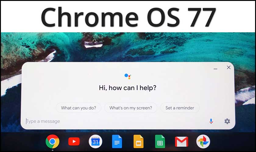 Chrome OS 77 Is Out With a Number of Features