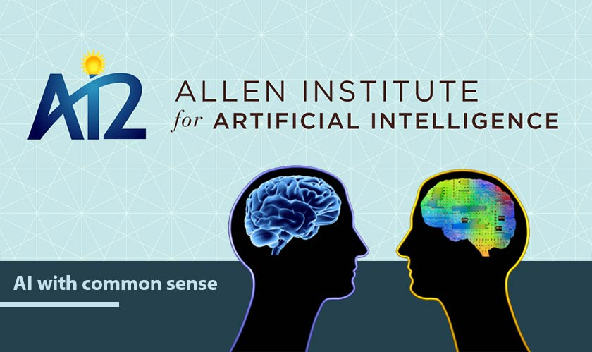 AI2 is 'AI with common sense', says DARPA and Allen Institute