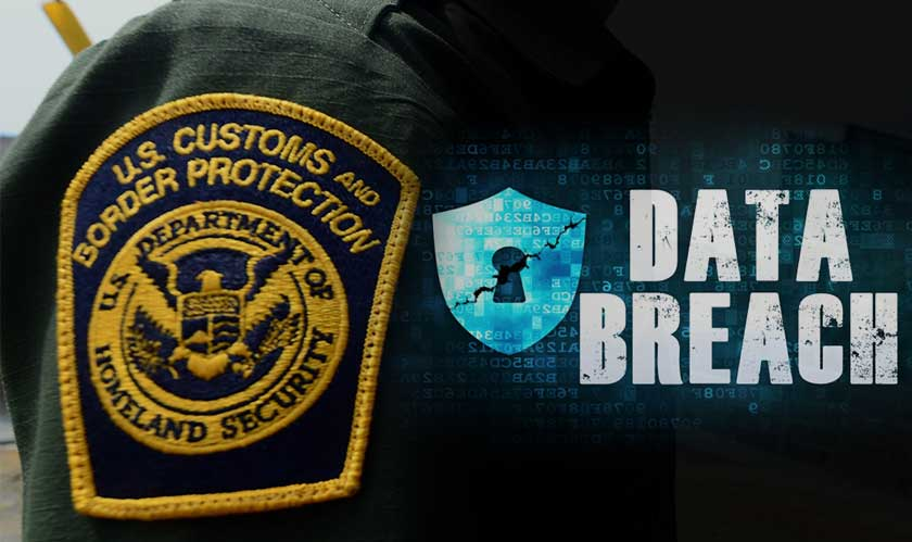 U.S. Customs and Border Protection reports data breach