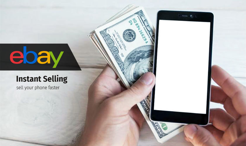 eBay announces Instant Selling to help you sell your phone faster