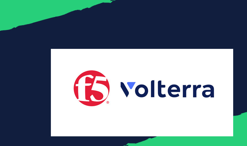 F5 Acquiring Volterra, To Create the First Edge 2.0 Platform
