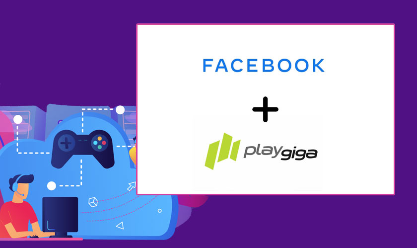 Cloud gaming company PlayGiga acquired by Facebook