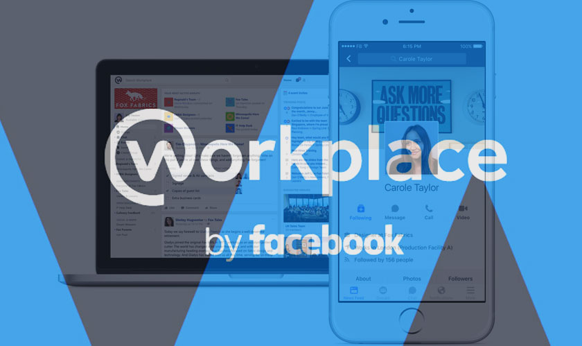 Facebook Workplace releases new features