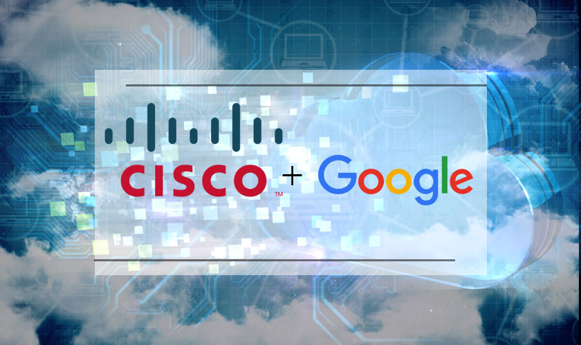 Google and Cisco partner for hybrid cloud