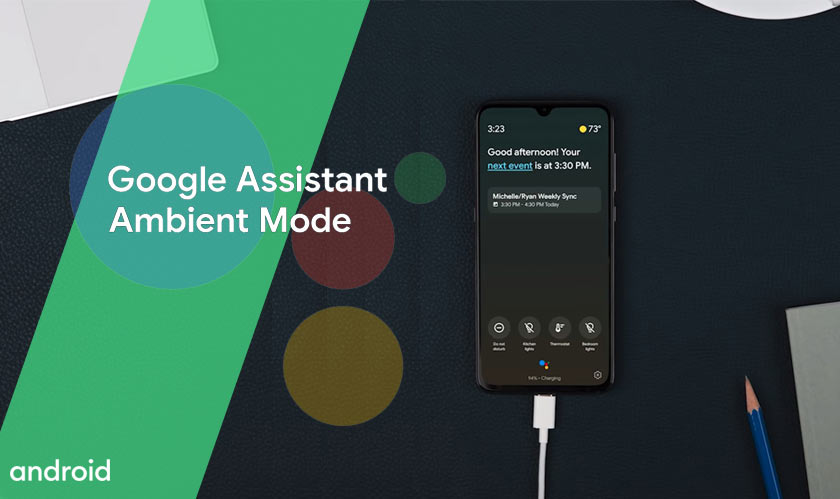 google assistant ambient mode android