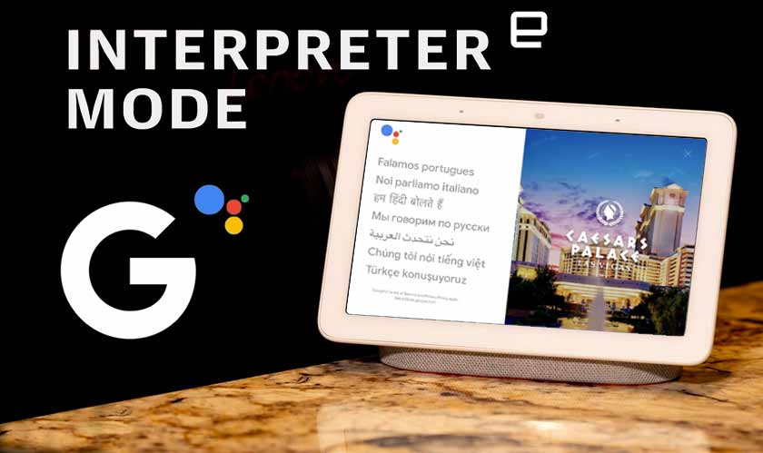 Google Assistant now has interpreter mode
