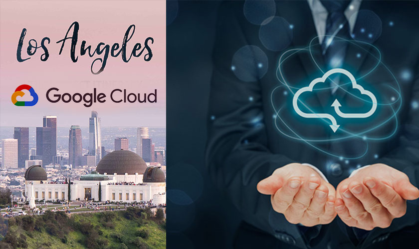 Google Cloud comes to LA