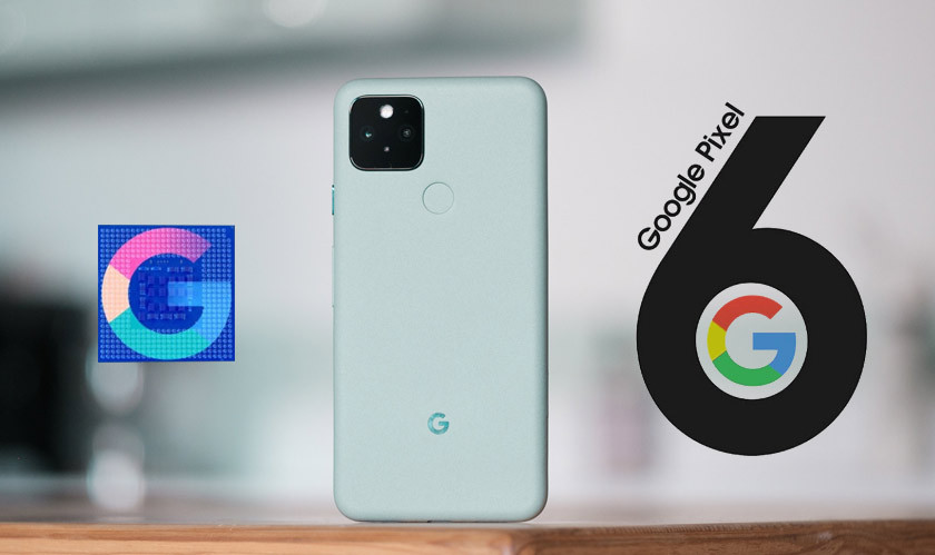 Google Pixel 6 will have a custom chipset from Google