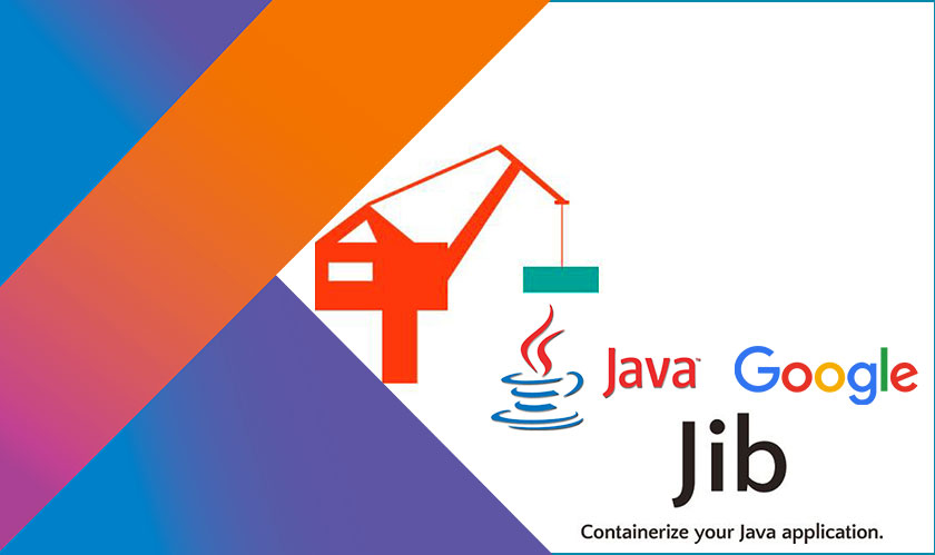 Google releases Jib, a tool to improve java application in softwares