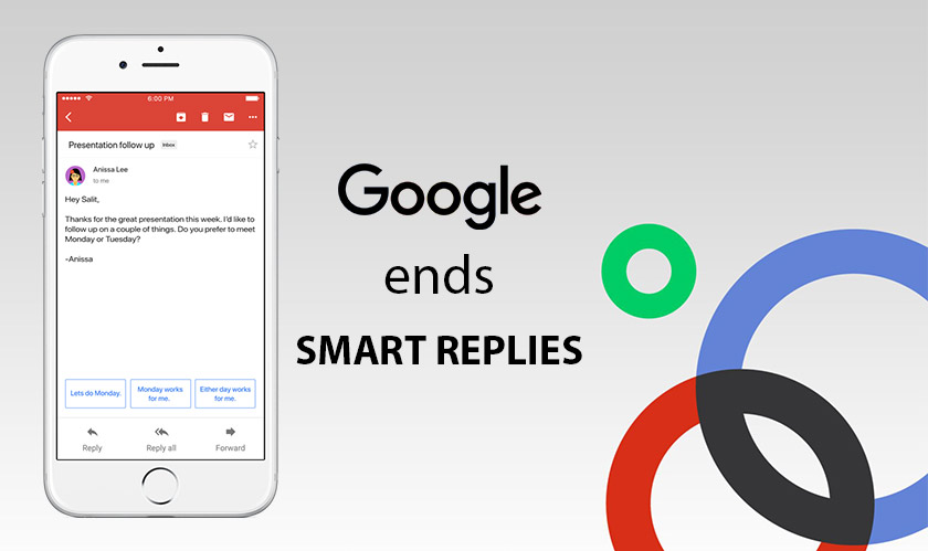Google ends its 'smart replies' by shutting down Reply