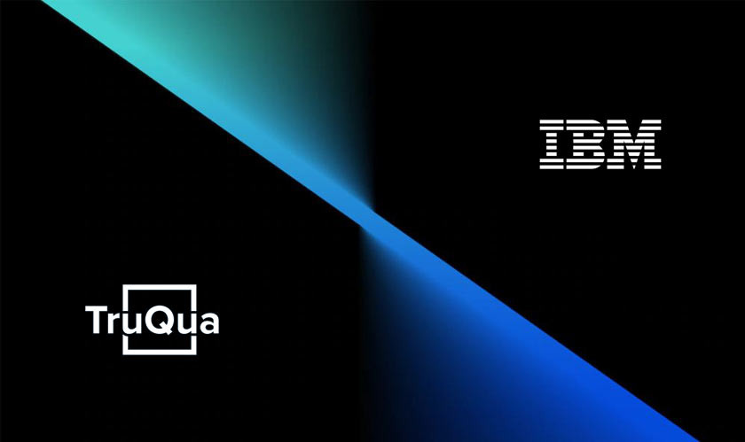 IBM is Acquiring TruQua