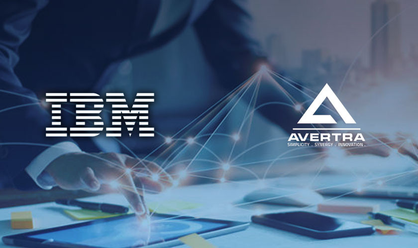 IBM, Avertra Collaborate to Drive Digital Transformation