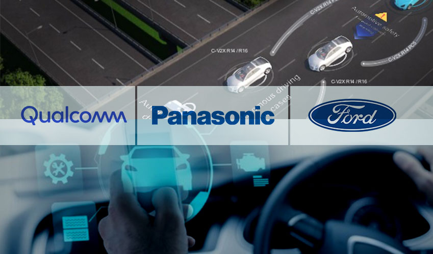 Qualcomm, Panasonic and Ford come together to set up C-V2X Communications