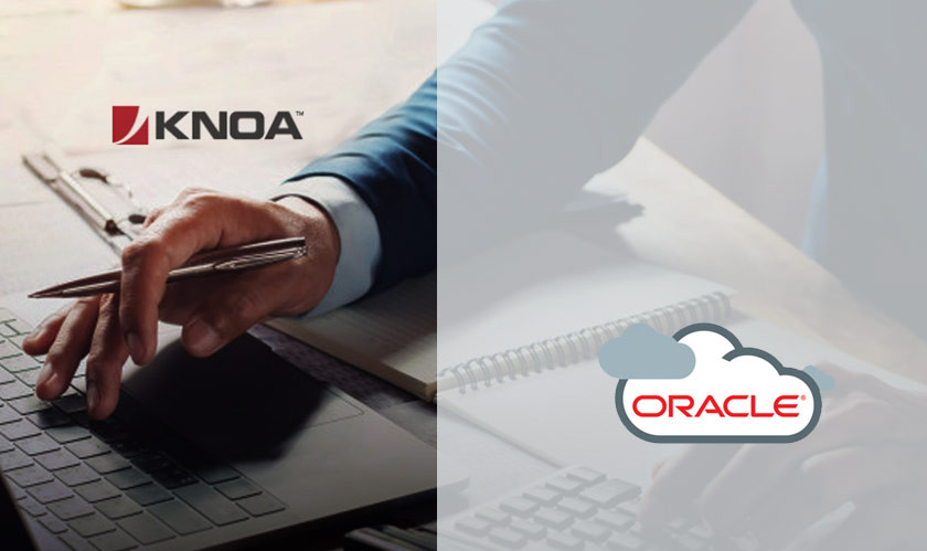 Knoa Software will now support Oracle Cloud Applications
