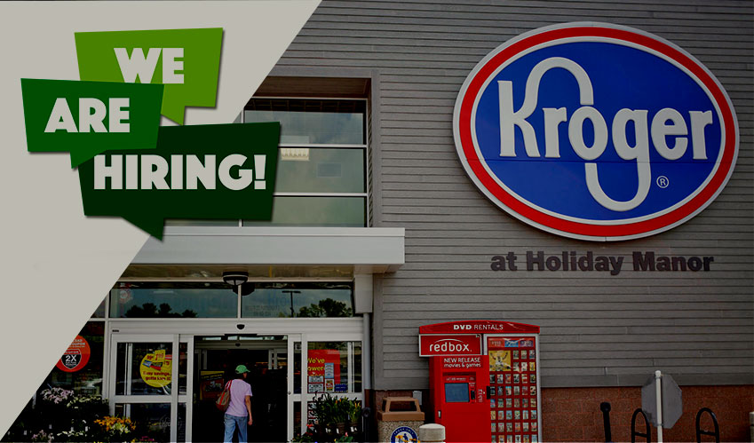 kroger hiring employees and managers