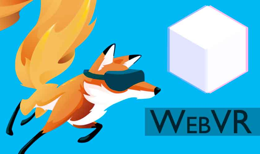 Latest Firefox update brings WebVR into windows desktops