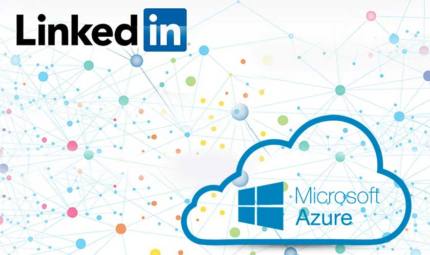 LinkedIn to move its services to Azure