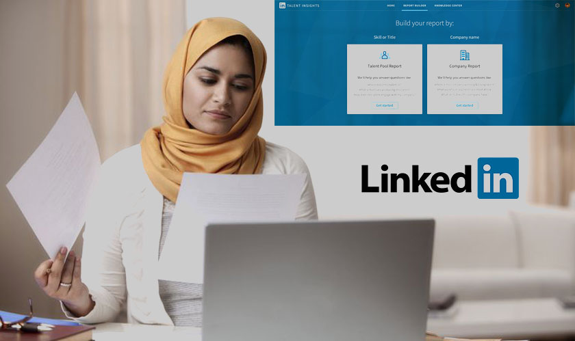 LinkedIn Talent Insights to help Recruiters