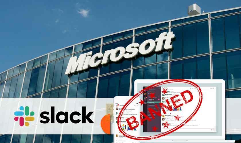 microsoft bans slack