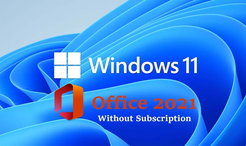 Microsoft Office 2021 to launch with Windows 11, without a subscription