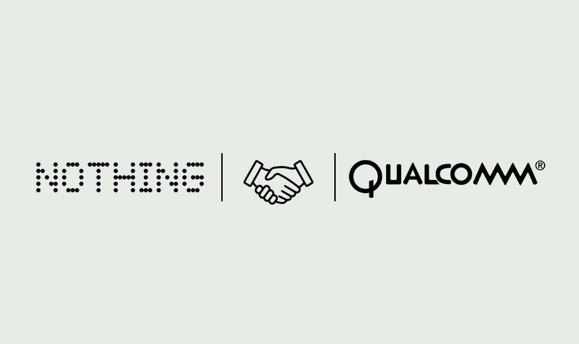 Nothing raises $50 million in funding, announces partnership with Qualcomm