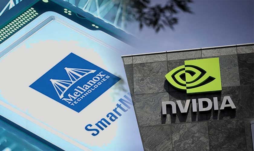 NVIDIA is acquiring Mellanox for $6.9 billion