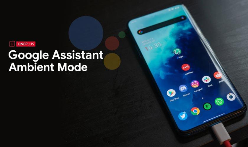 OnePlus phones get Google Assistant Ambient mode