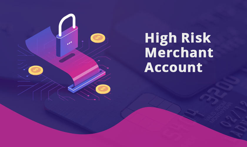 Opening a High-risk Merchant Account