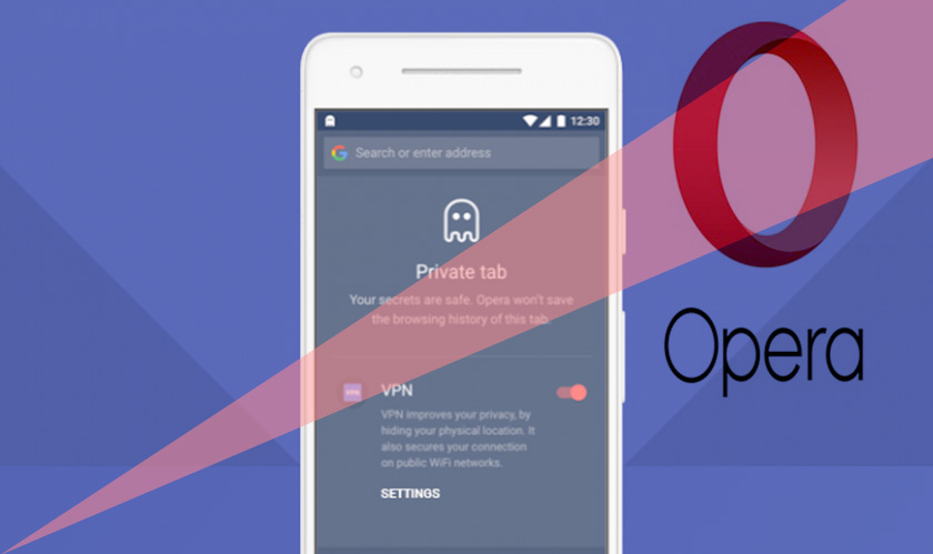Opera brings back its built-in VPN