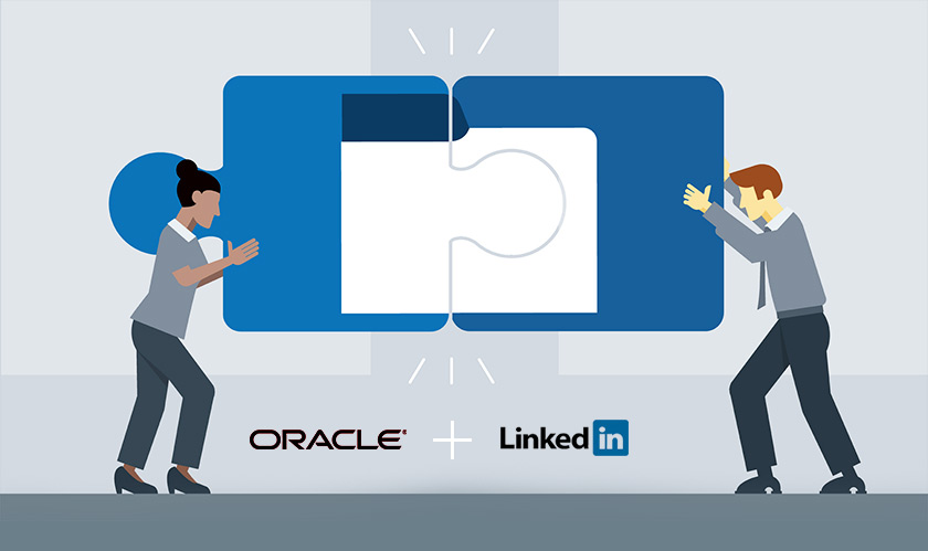 Oracle and LinkedIn tie up to refine employee and candidate experience