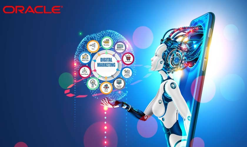 Oracle takes the support of Artificial Intelligence to automate crucial parts of digital marketing