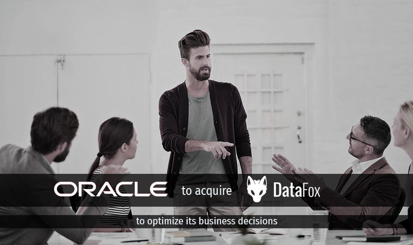 Oracle to acquire DataFox to optimize its business decisions