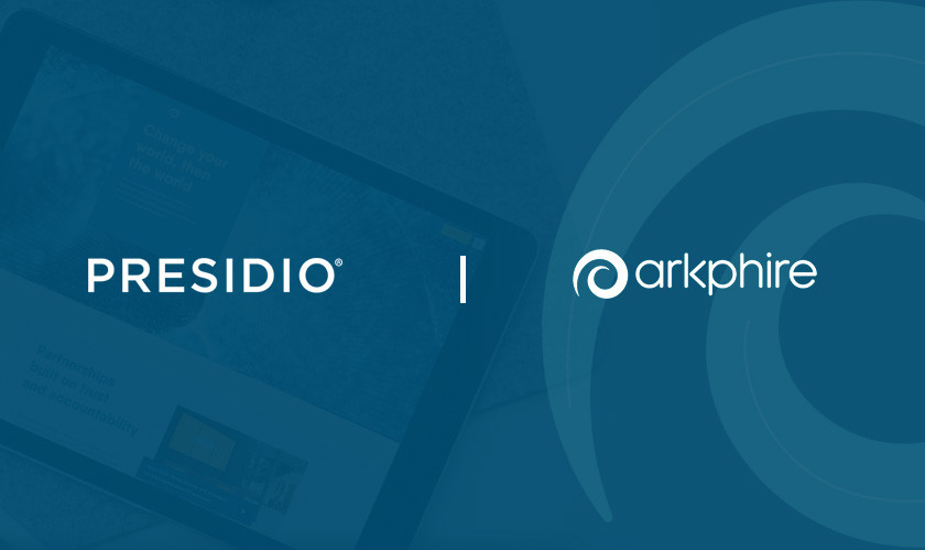 Presidio to Acquire Irish-owned Arkphire