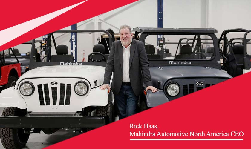 Rick Haas, Mahindra Auto CEO in North America retires by this month end