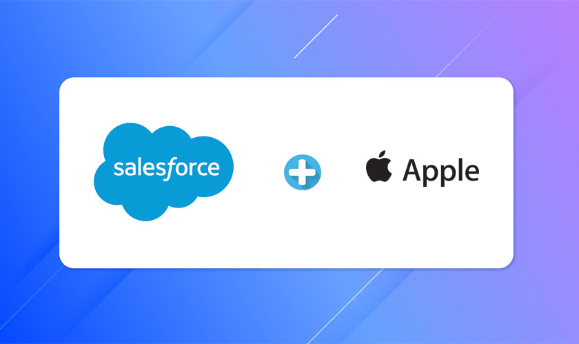 Salesforce and Apple come together to enhance customer experience