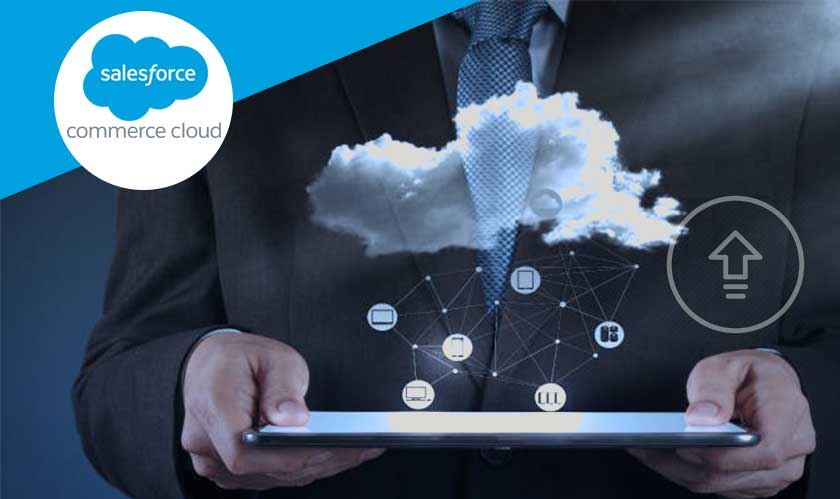 Salesforce Commerce Cloud gets an upgrade