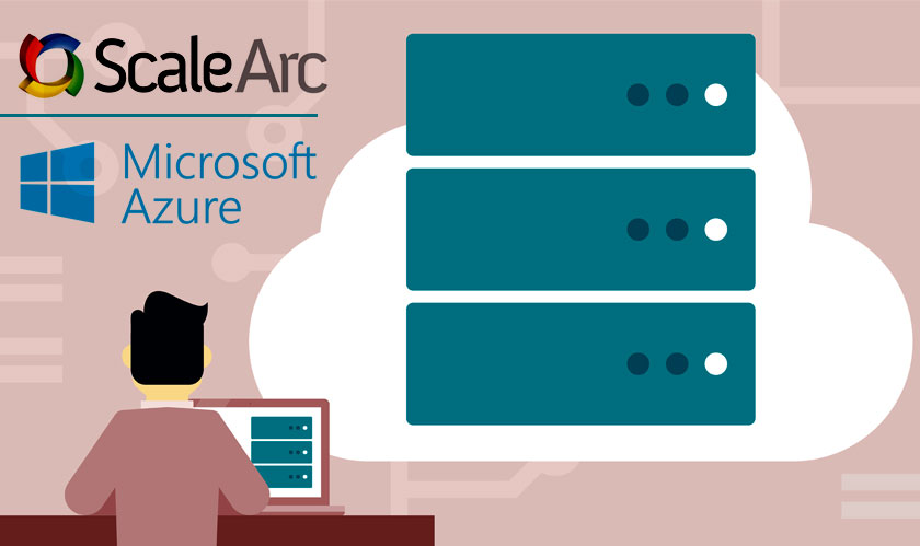 ScaleArc adds support for Microsoft Azure SQL Database