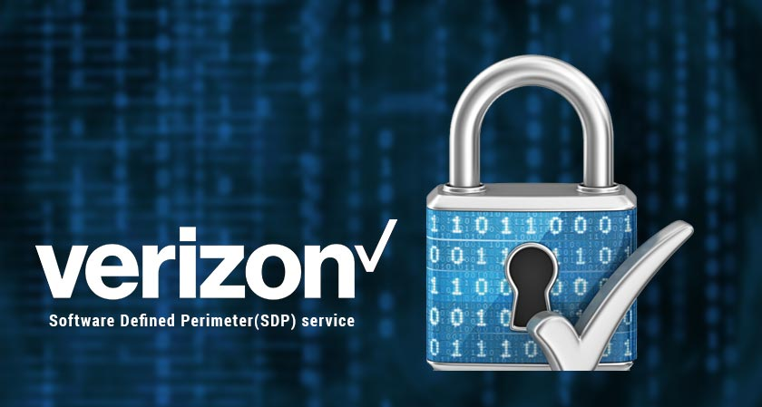 verizon launches sdp service to tackle cyber attacks
